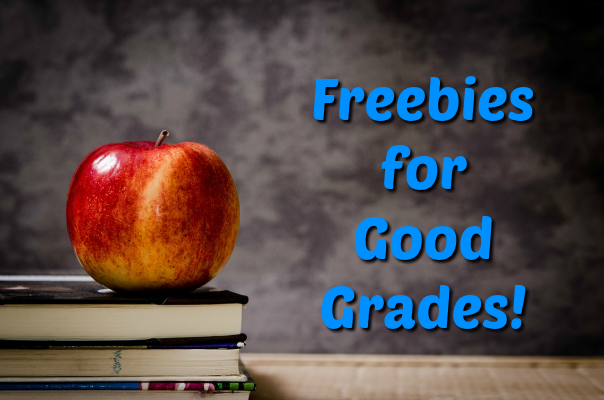 Freebies for Good Grades